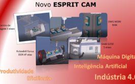 Novo ESPRIT CAM – Produtividade e Eficiência em um Ambiente de alta Produção