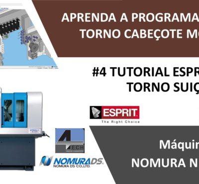 #4º Tutorial ESPRIT CAM – Aprenda a programar seu Torno Suiço NOMURA