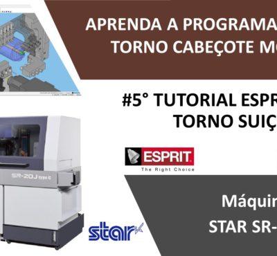 #5º Tutorial ESPRIT CAM – Aprenda a programar seu Torno Suiço STAR