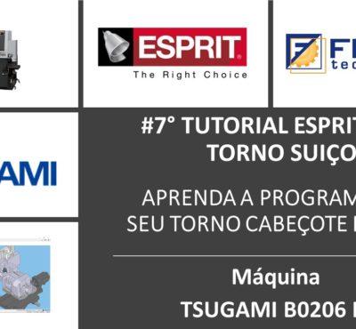 #7º Tutorial ESPRIT CAM – Aprenda a programar seu Torno Suiço TSUGAMI